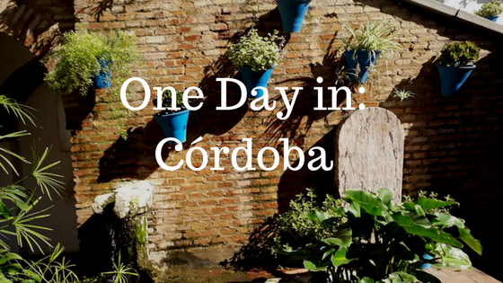 One Day in_Córdoba