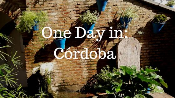 One Day in_Córdoba